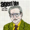 Agent Blue – Out With The New