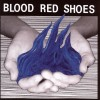 Blood Red Shoes – Fire Like This