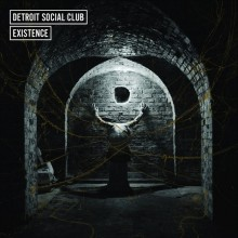 Detroit Social Club – Existence