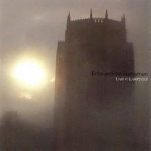 Echo and the Bunnymen – Live in Liverpool