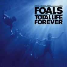 Foals – Total Life Forever