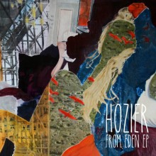 Hozier – From Eden EP