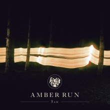 Amber Run – 5am (Album)